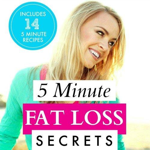 FIVE MINUTE FAT LOSS SECRETS