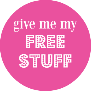 GIVE ME MY FREE STUFF