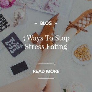5 WAYS TO BEAT STRESS EATING