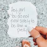 Being Thin & Pretty Is Not The Goal
